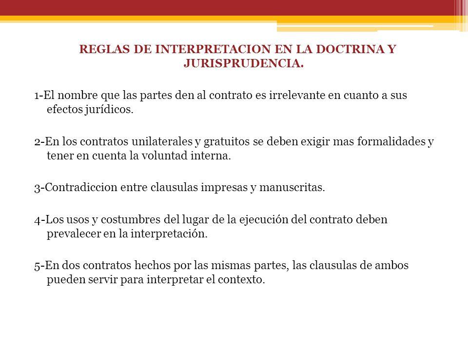 REGLAS DE INTERPRETACION EN LA DOCTRINA Y JURISPRUDENCIA.