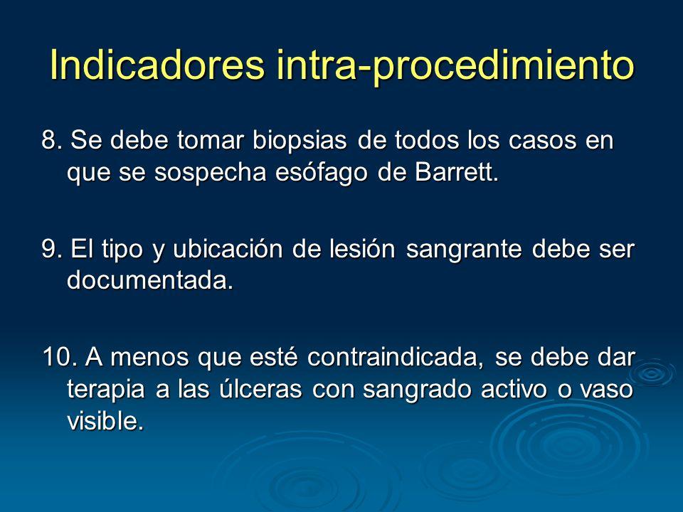Indicadores intra-procedimiento 8.
