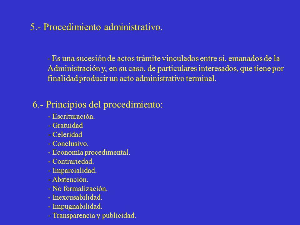5.- Procedimiento administrativo.