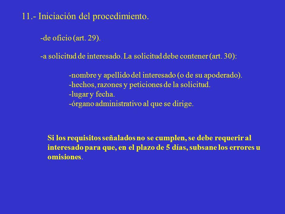 11.- Iniciación del procedimiento. -de oficio (art.