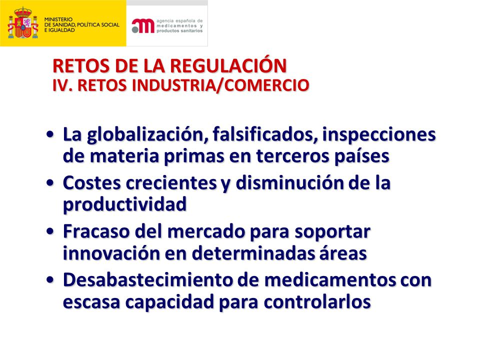 RETOS DE LA REGULACIÓN IV.