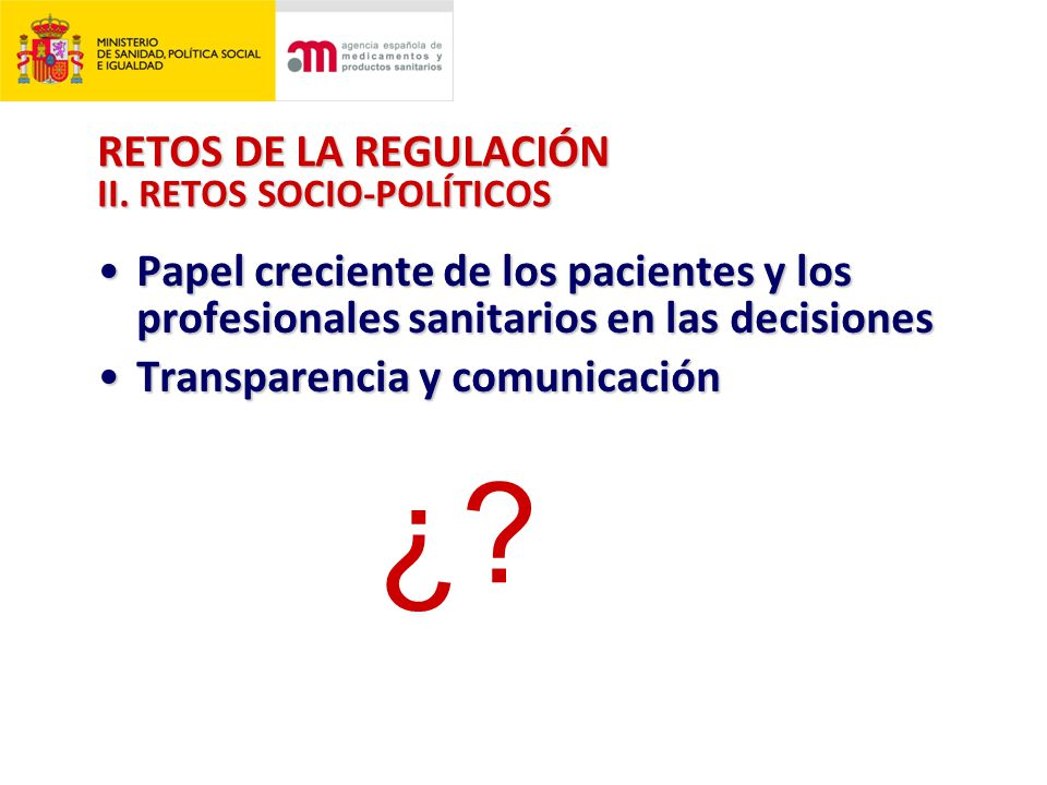 RETOS DE LA REGULACIÓN II.