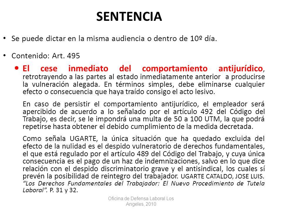 SENTENCIA Se puede dictar en la misma audiencia o dentro de 10º día.