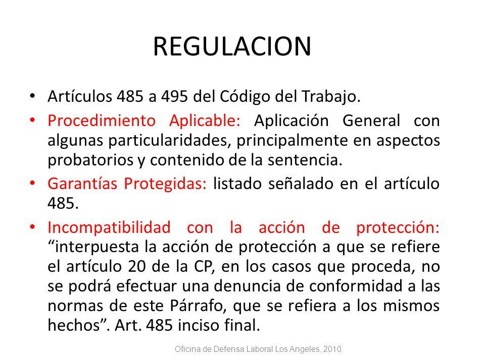 REGULACION Artículos 485 a 495 del Código del Trabajo.