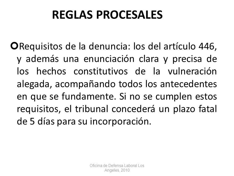REGLAS PROCESALES Requisitos de la denuncia: los del artículo 446, y además una enunciación clara y precisa de los hechos constitutivos de la vulneración alegada, acompañando todos los antecedentes en que se fundamente.