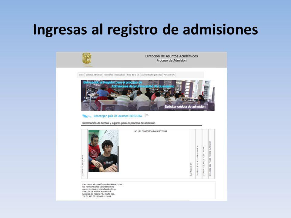 Ingresas al registro de admisiones