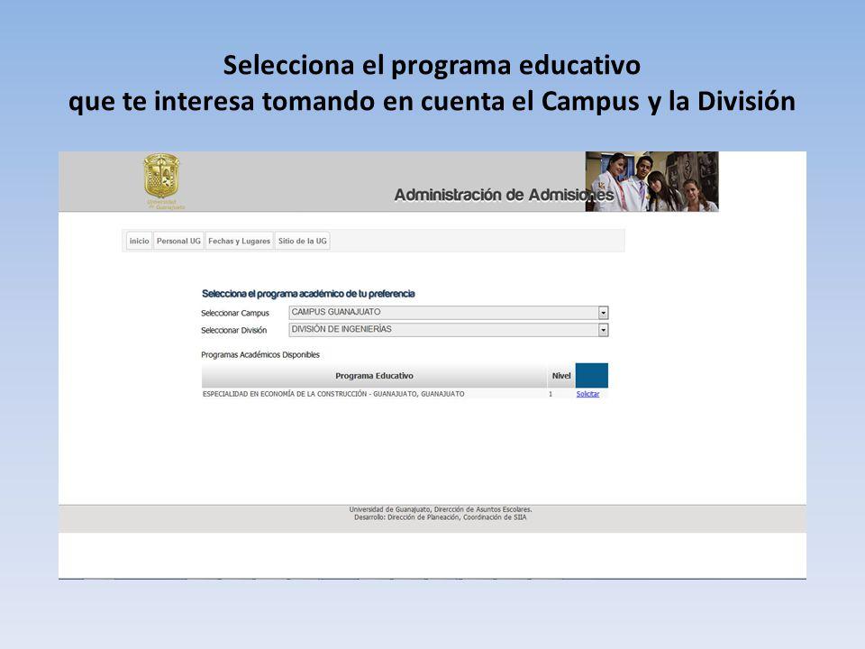 Selecciona el programa educativo que te interesa tomando en cuenta el Campus y la División