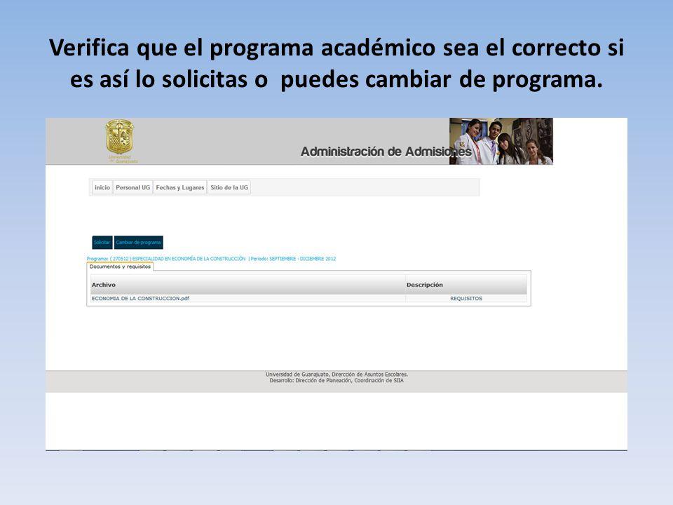 Verifica que el programa académico sea el correcto si es así lo solicitas o puedes cambiar de programa.