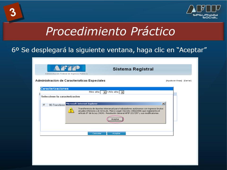 3 Procedimiento Práctico 6º Se desplegará la siguiente ventana, haga clic en Aceptar