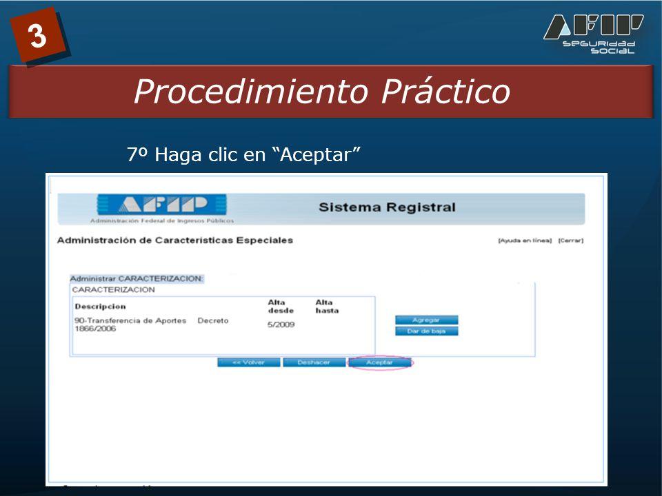 3 Procedimiento Práctico 7º Haga clic en Aceptar