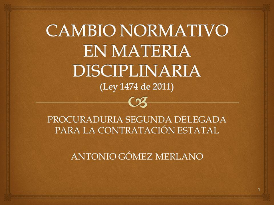 PROCURADURIA SEGUNDA DELEGADA PARA LA CONTRATACIÓN ESTATAL ANTONIO GÓMEZ MERLANO 1