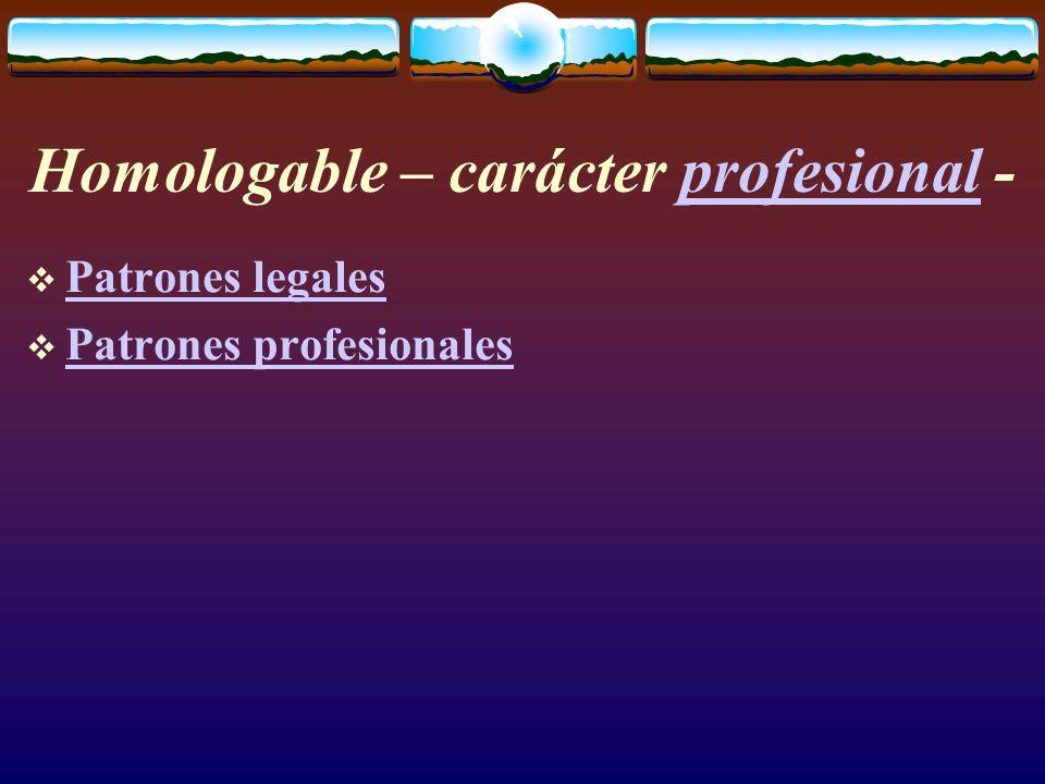 profesional  Patrones legales Patrones legales  Patrones profesionales Patrones profesionales