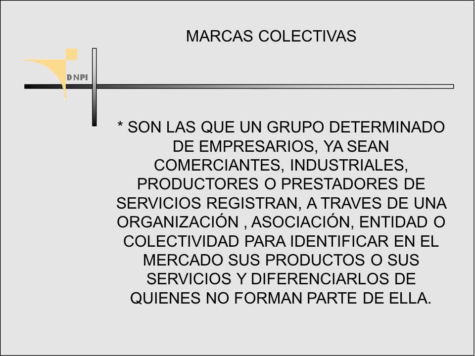 MARCAS INDIVIDUALES O EN REGIMEN DE COPROPIEDAD UTILIZADAS EN COMUN POR UN GRUPO DE PERSONAS (MARCAS COLECTIVAS, ETC.)