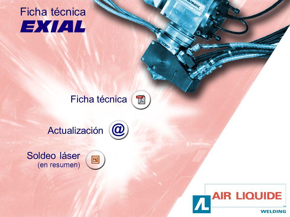 Ficha técnica Actualización Ficha técnica Soldeo láser (en resumen)