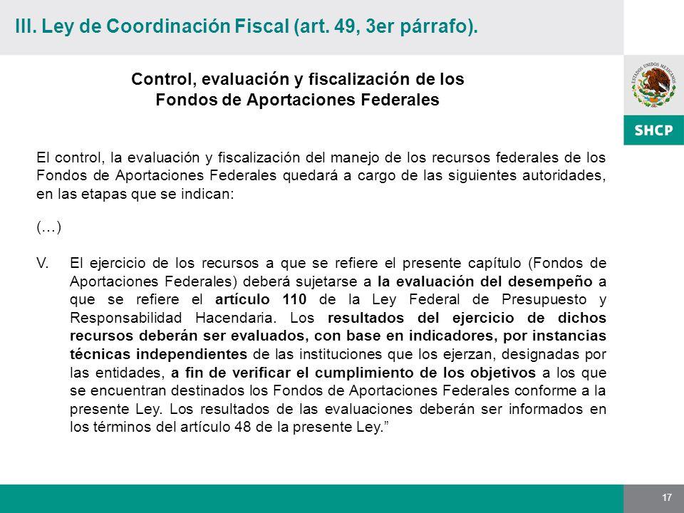 17 Control, evaluación y fiscalización de los Fondos de Aportaciones Federales (…) V.
