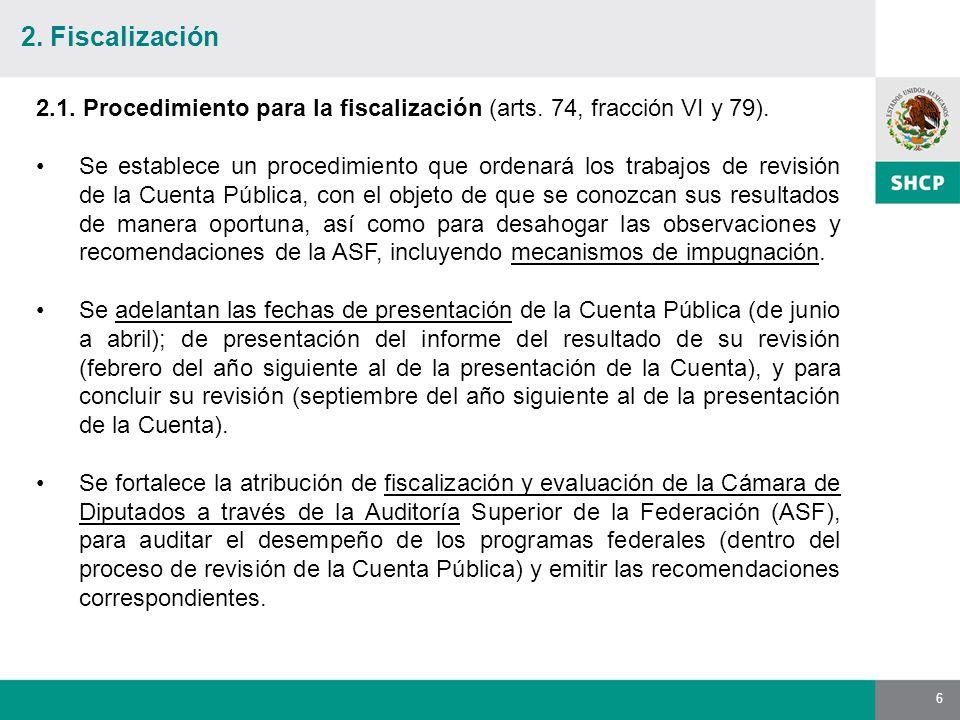 6 2.1. Procedimiento para la fiscalización (arts.