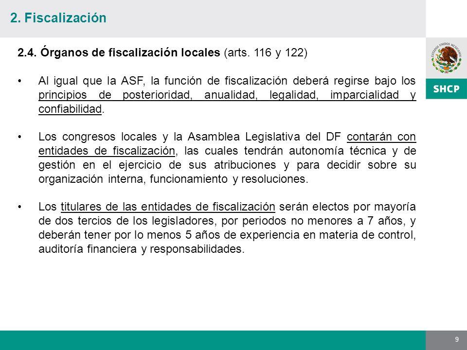9 2.4. Órganos de fiscalización locales (arts.