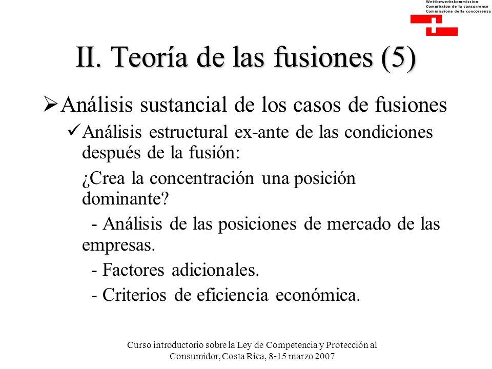 Curso introductorio sobre la Ley de Competencia y Protección al Consumidor, Costa Rica, 8-15 marzo 2007 II.