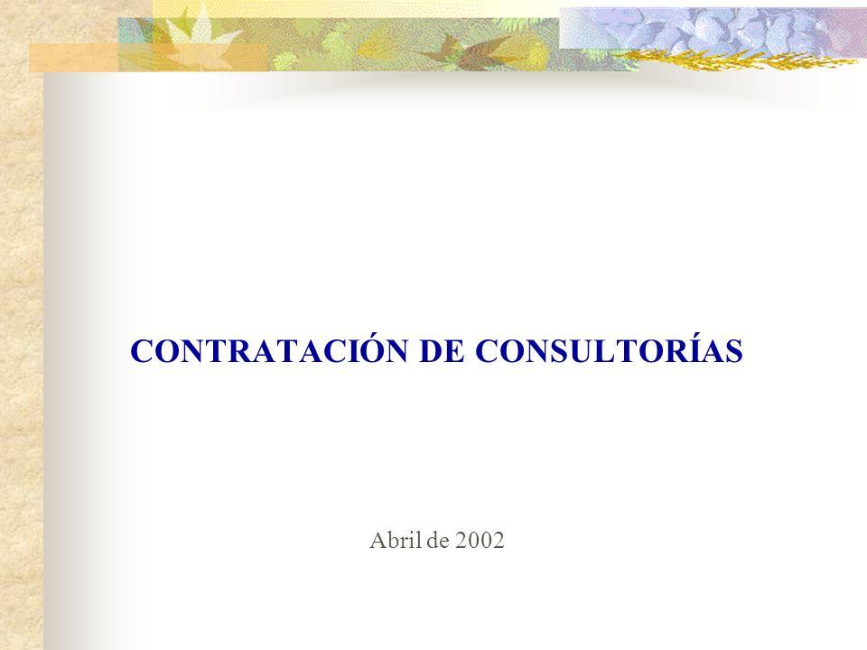 CONTRATACIÓN DE CONSULTORÍAS Abril de 2002