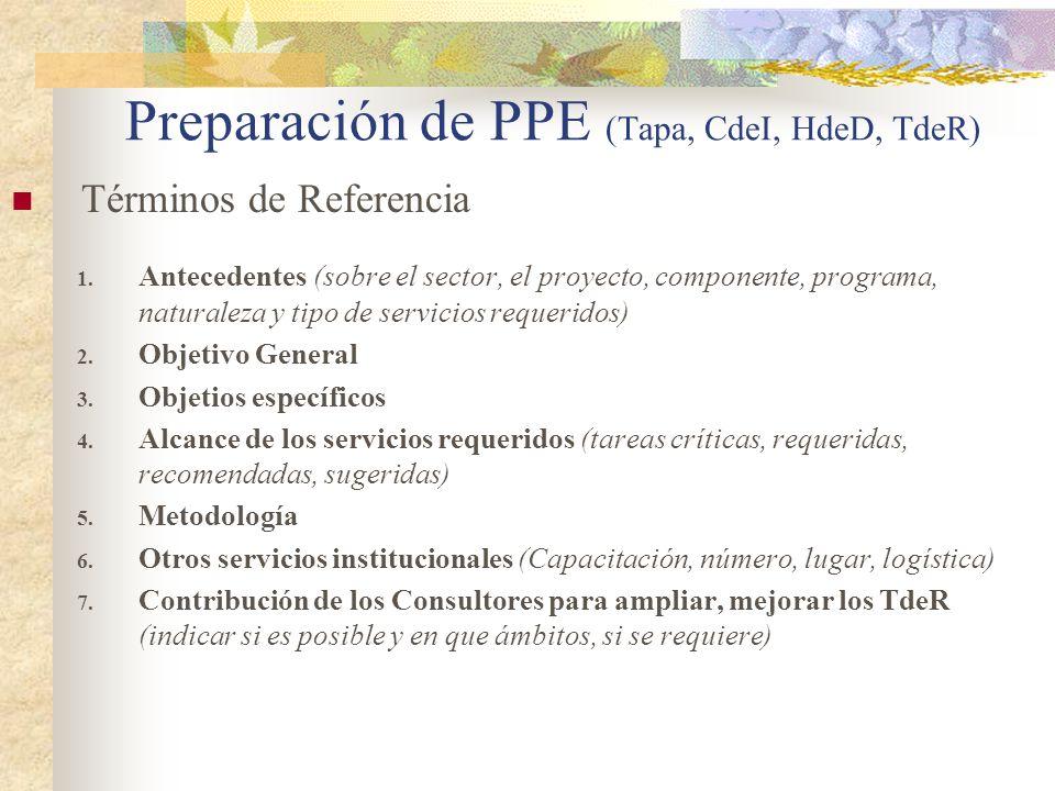 Preparación de PPE (Tapa, CdeI, HdeD, TdeR) Términos de Referencia 1.