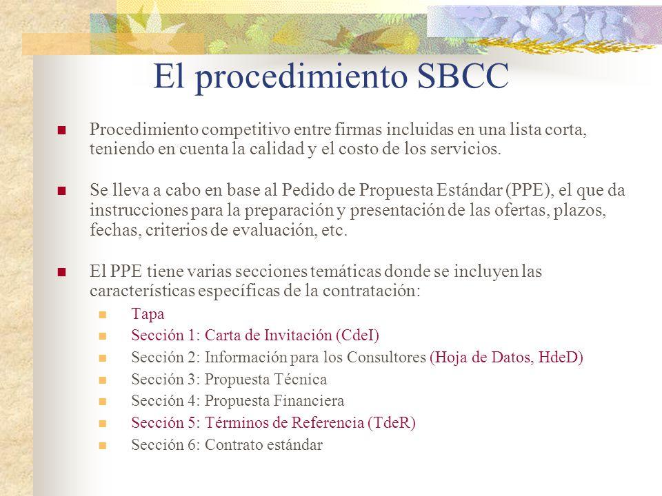 El procedimiento SBCC Procedimiento competitivo entre firmas incluidas en una lista corta, teniendo en cuenta la calidad y el costo de los servicios.