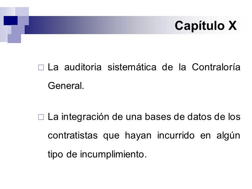 Capítulo X  La auditoria sistemática de la Contraloría General.