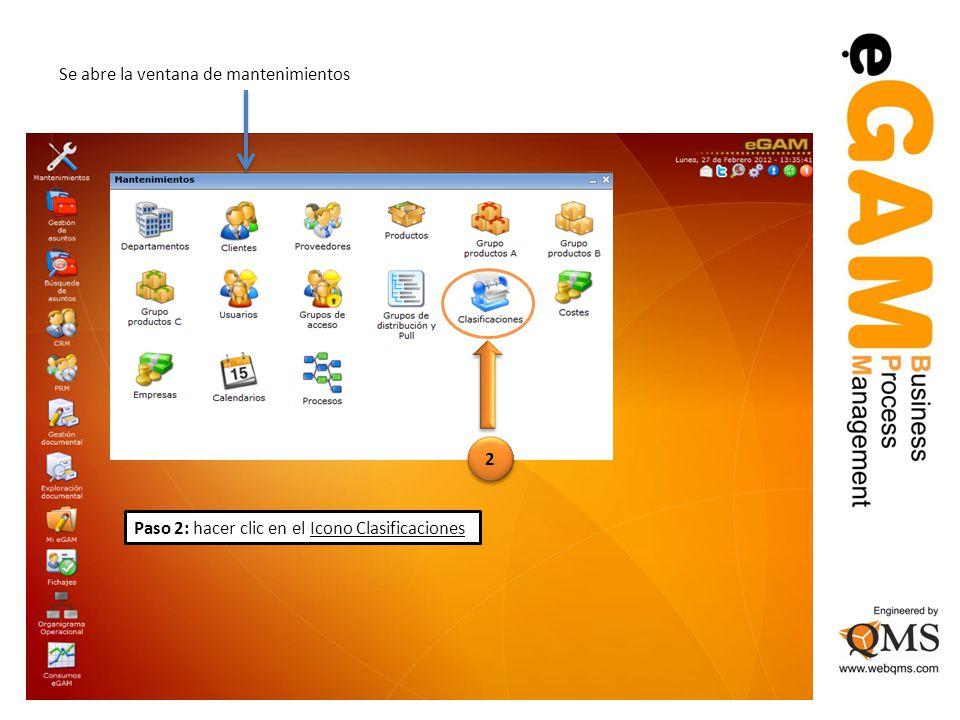 Se abre la ventana de mantenimientos Paso 2: hacer clic en el Icono Clasificaciones 2