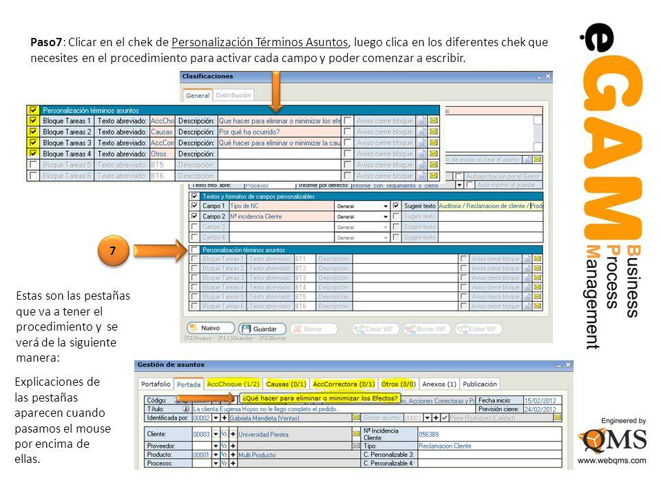 Paso7: Clicar en el chek de Personalización Términos Asuntos, luego clica en los diferentes chek que necesites en el procedimiento para activar cada campo y poder comenzar a escribir.