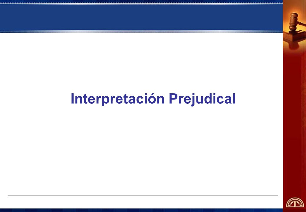 Interpretación Prejudical