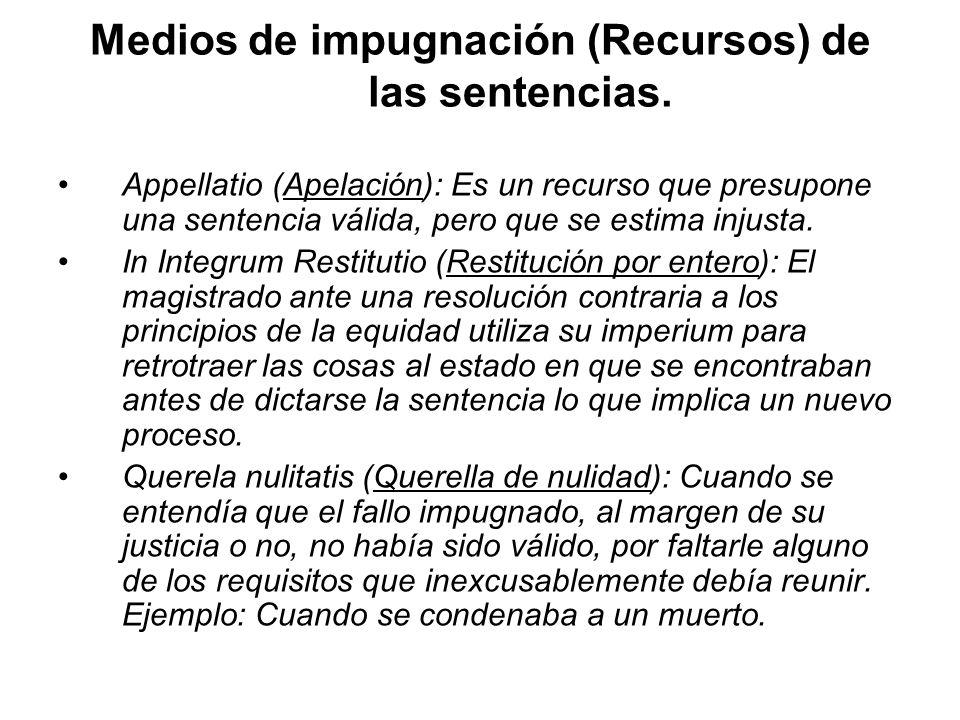 Medios de impugnación (Recursos) de las sentencias.