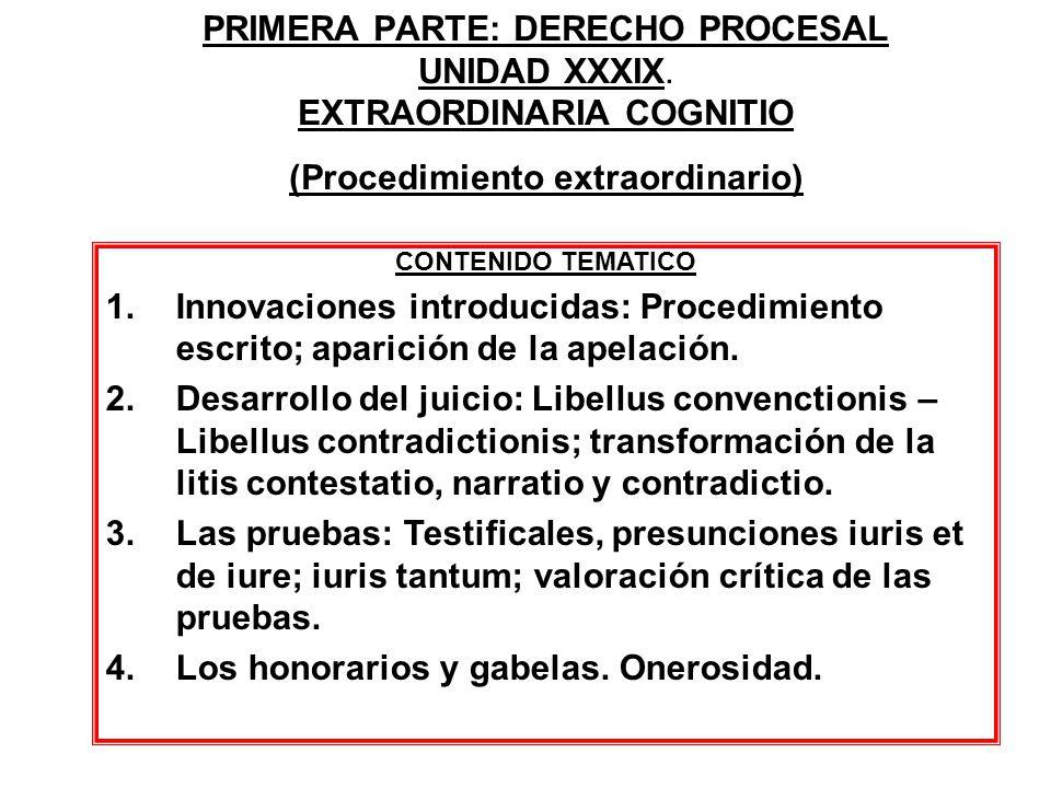 PRIMERA PARTE: DERECHO PROCESAL UNIDAD XXXIX.