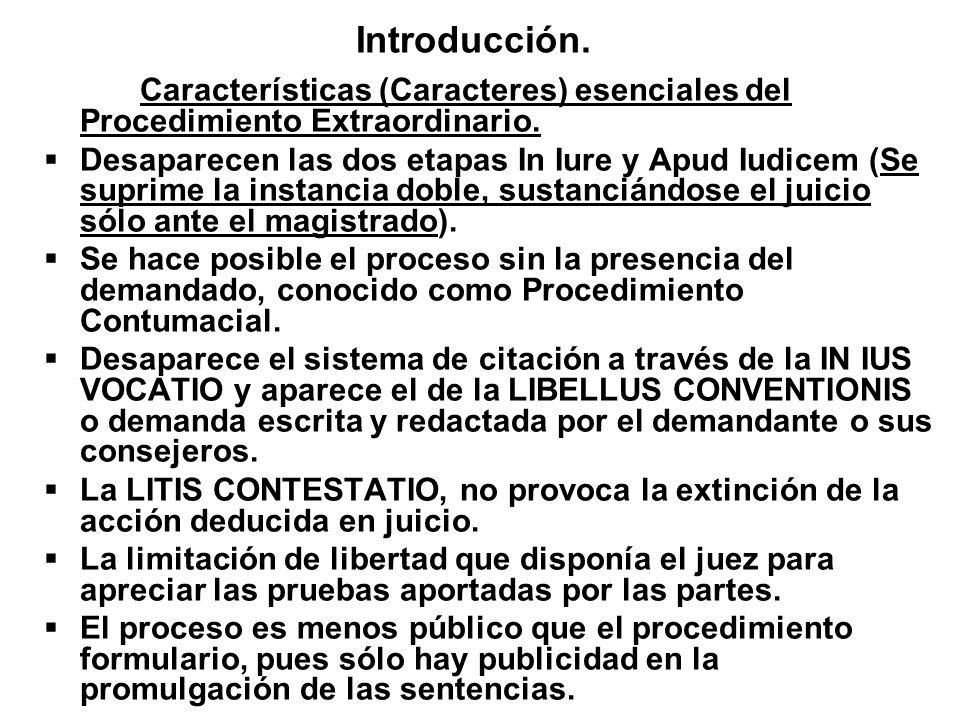 Introducción. Características (Caracteres) esenciales del Procedimiento Extraordinario.