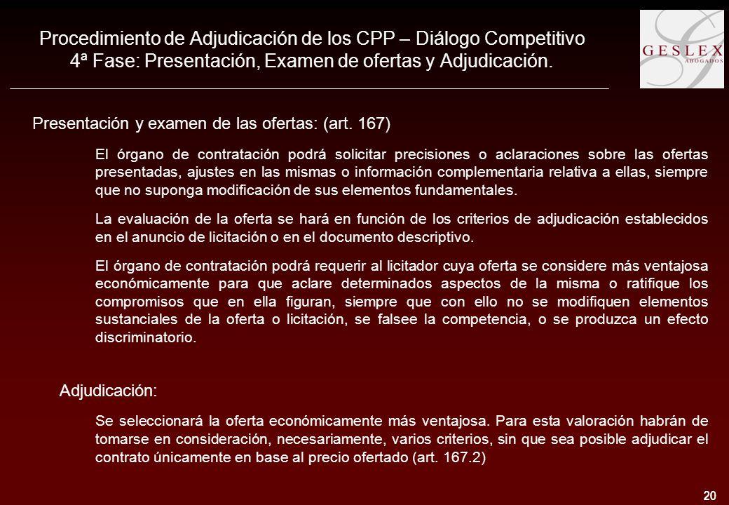 20 Procedimiento de Adjudicación de los CPP – Diálogo Competitivo 4ª Fase: Presentación, Examen de ofertas y Adjudicación.