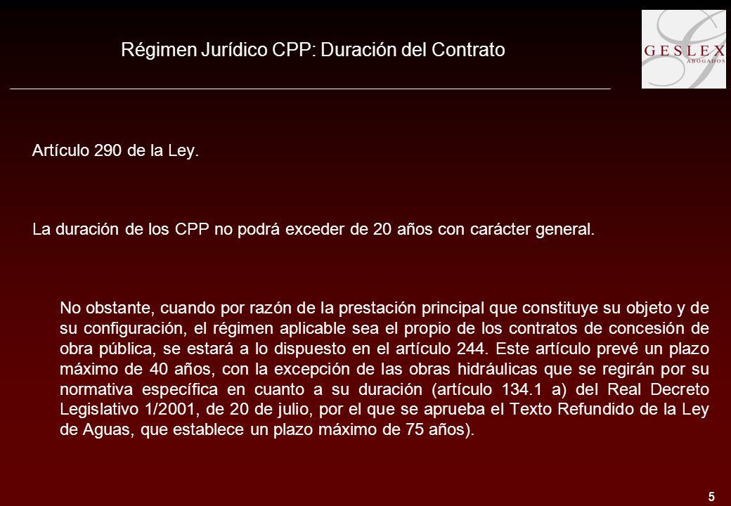 5 5 Régimen Jurídico CPP: Duración del Contrato Artículo 290 de la Ley.