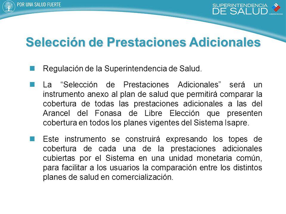 Selección de Prestaciones Adicionales Regulación de la Superintendencia de Salud.