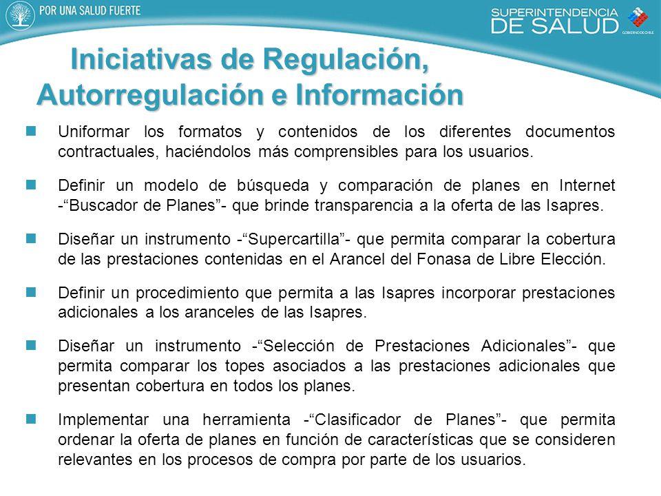 Iniciativas de Regulación, Autorregulación e Información Uniformar los formatos y contenidos de los diferentes documentos contractuales, haciéndolos más comprensibles para los usuarios.