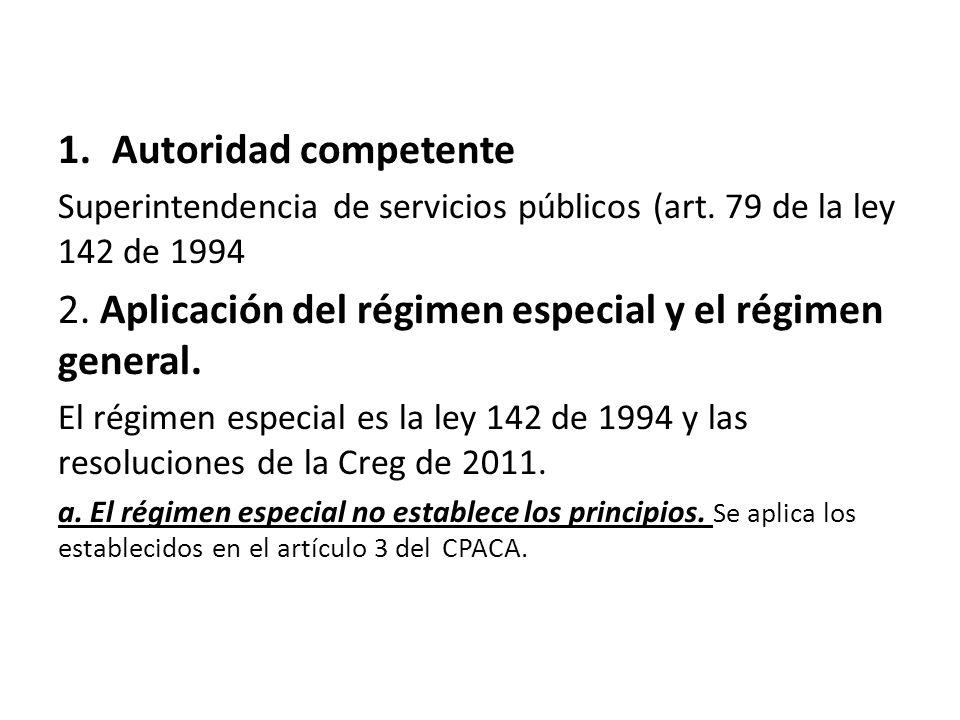 1.Autoridad competente Superintendencia de servicios públicos (art.