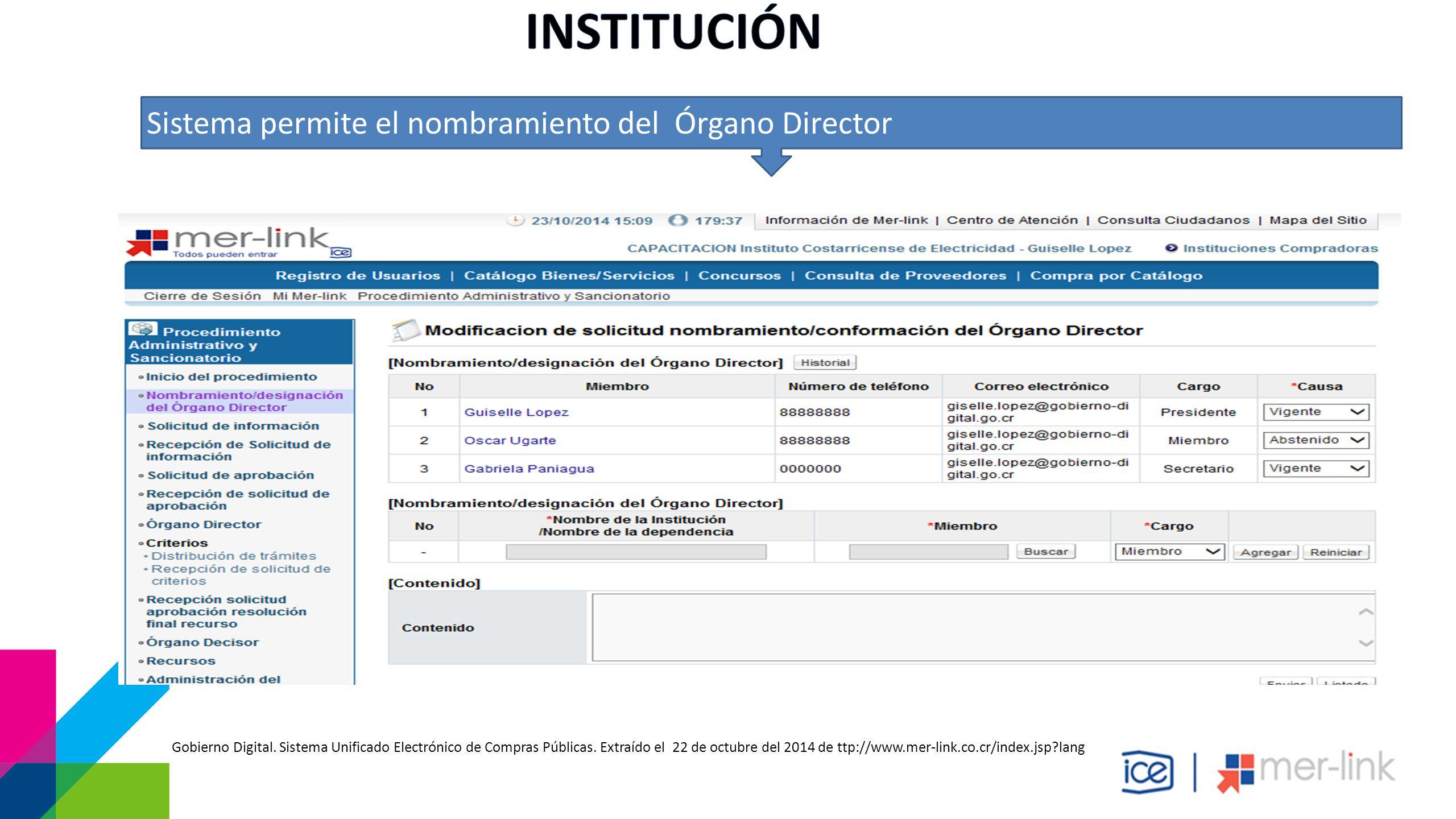 Sistema permite el nombramiento del Órgano Director Gobierno Digital.