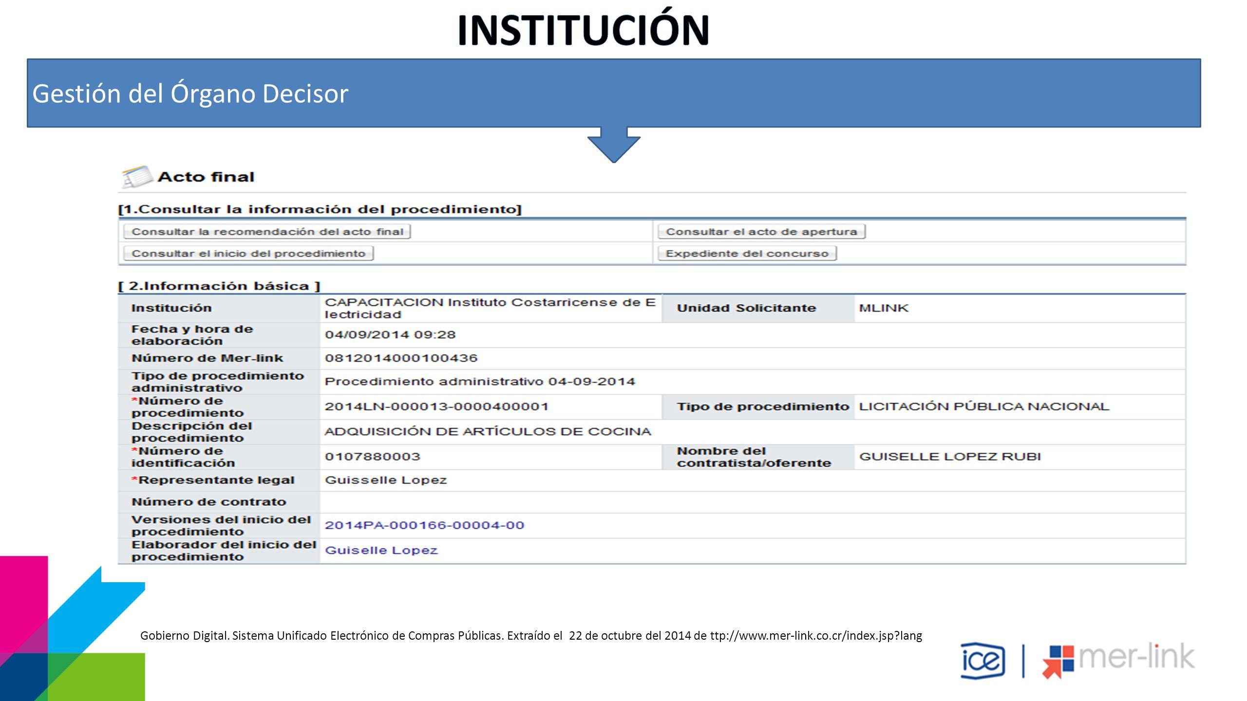 Gestión del Órgano Decisor Gobierno Digital. Sistema Unificado Electrónico de Compras Públicas.