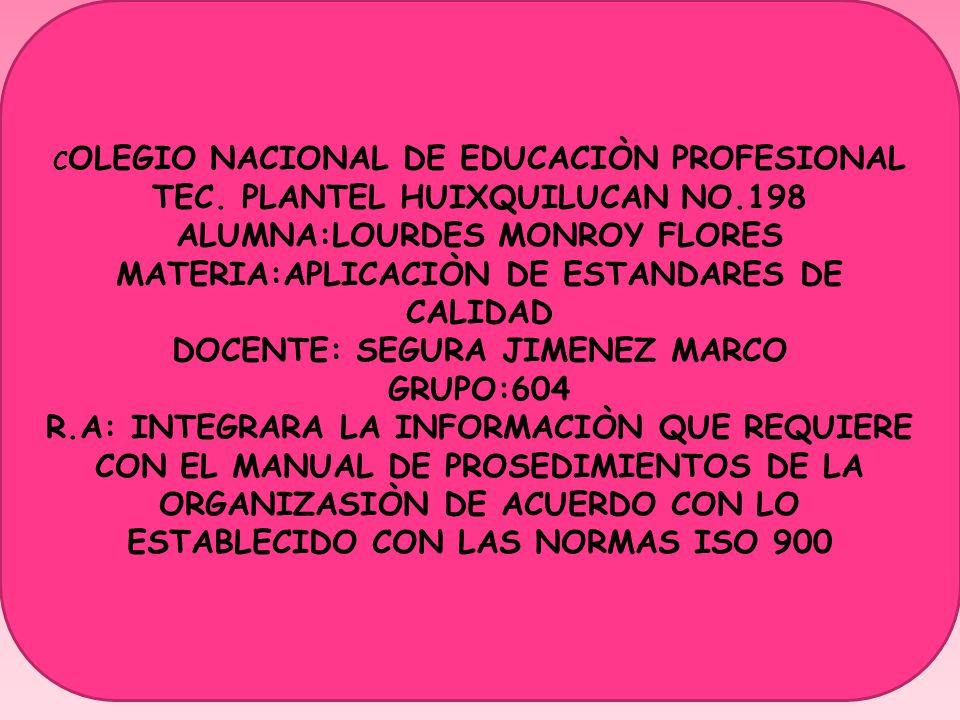 C OLEGIO NACIONAL DE EDUCACIÒN PROFESIONAL TEC.