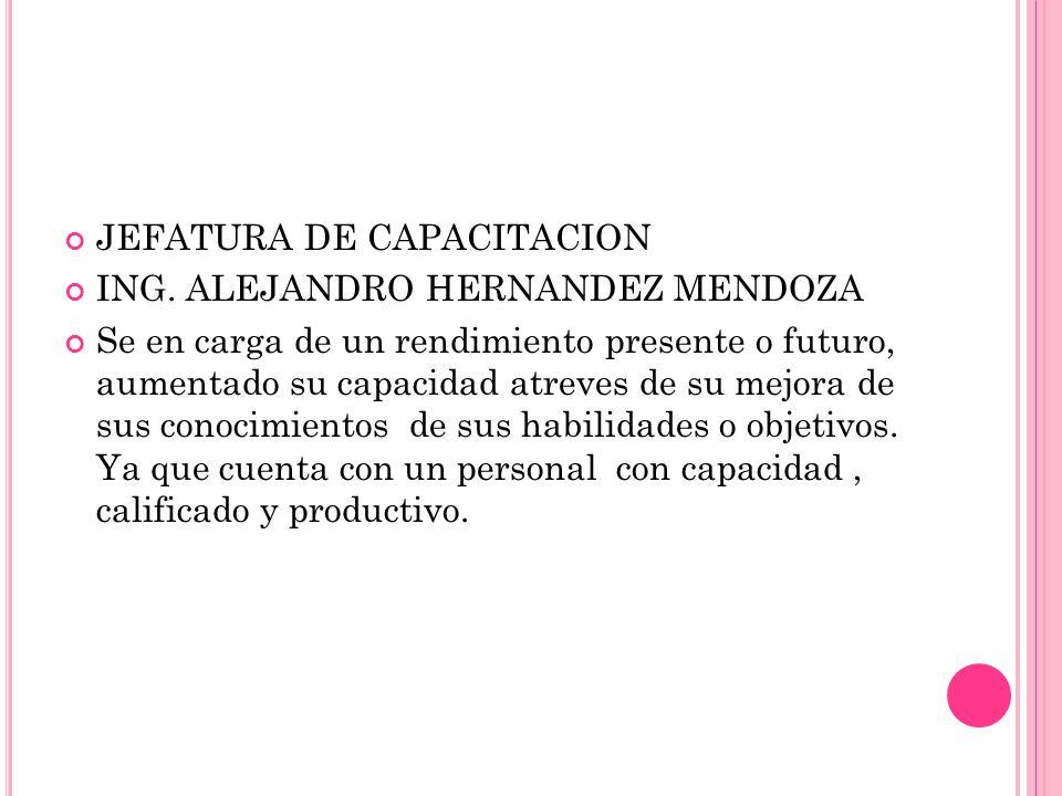 JEFATURA DE CAPACITACION ING.