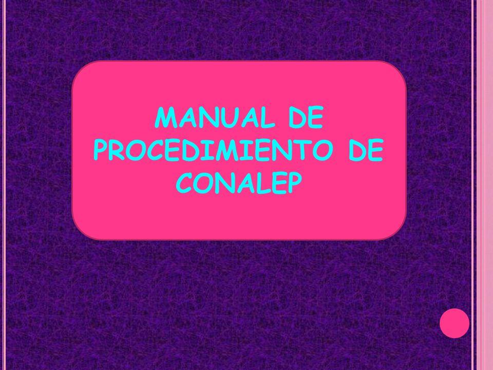 MANUAL DE PROCEDIMIENTO DE CONALEP