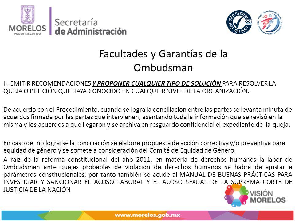 Facultades y Garantías de la Ombudsman II.