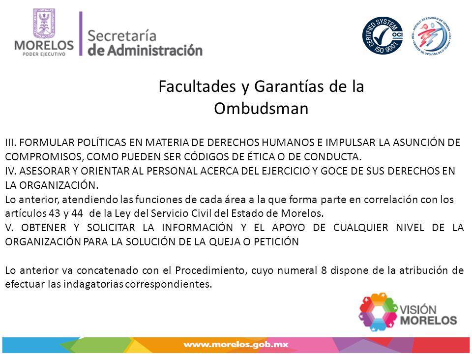 Facultades y Garantías de la Ombudsman III.