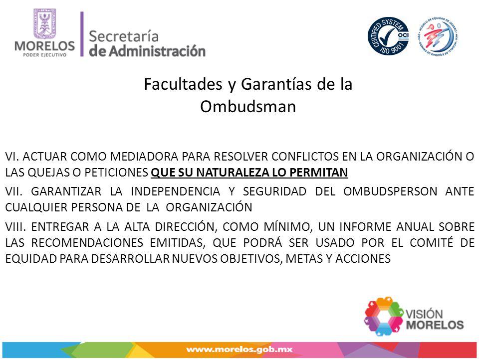Facultades y Garantías de la Ombudsman VI.