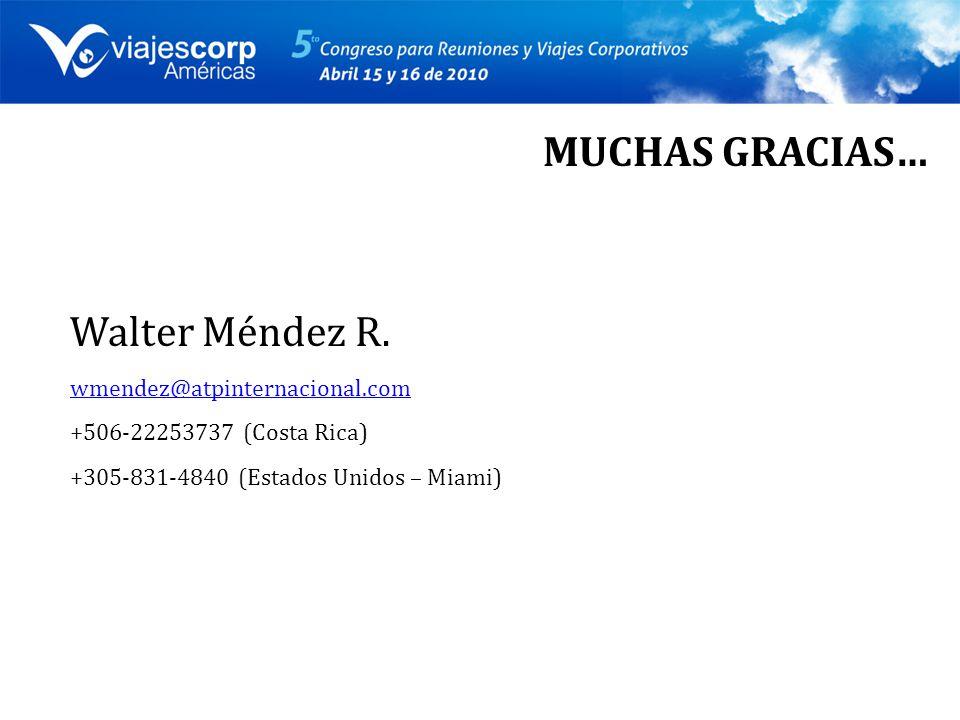 MUCHAS GRACIAS… Walter Méndez R.