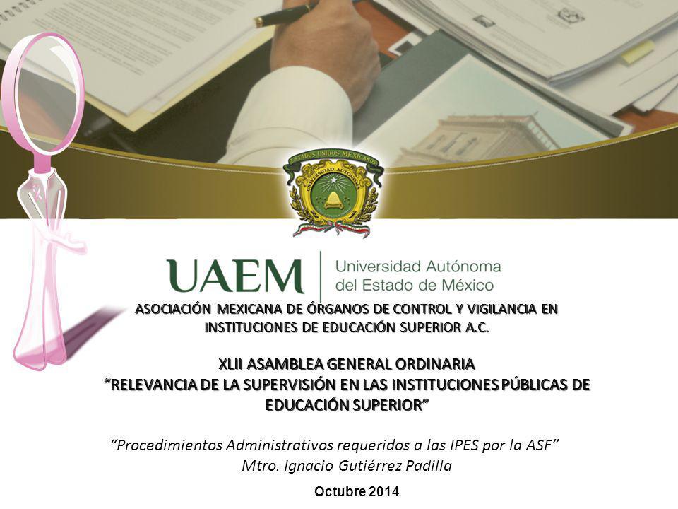 ASOCIACIÓN MEXICANA DE ÓRGANOS DE CONTROL Y VIGILANCIA EN INSTITUCIONES DE EDUCACIÓN SUPERIOR A.C.