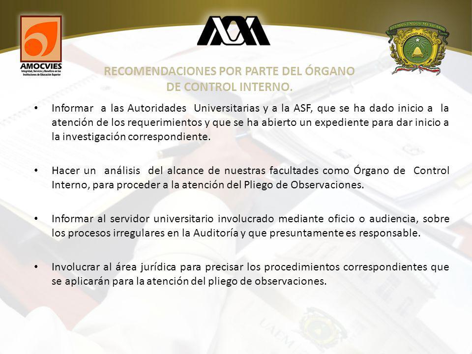 RECOMENDACIONES POR PARTE DEL ÓRGANO DE CONTROL INTERNO.
