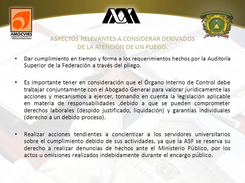 ASPECTOS RELEVANTES A CONSIDERAR DERIVADOS DE LA ATENCIÓN DE UN PLIEGO.