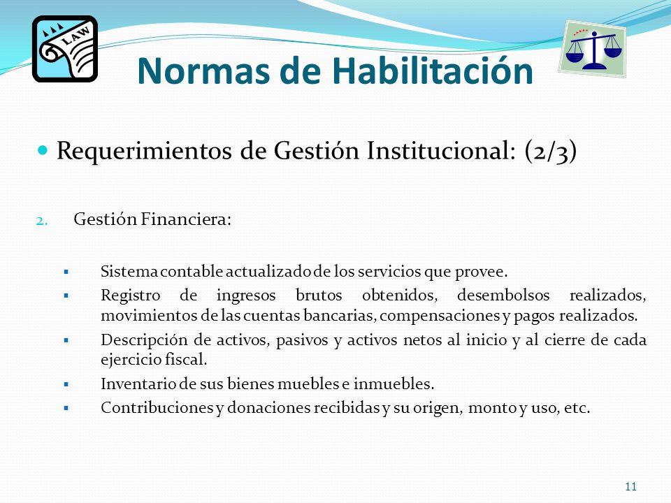 Normas de Habilitación Requerimientos de Gestión Institucional: (2/3) 2.